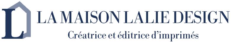 LA MAISON LALIE DESIGN